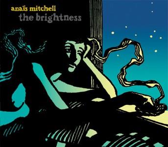 Anaïs Mitchell - The Brightness