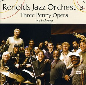 Renolds Jazz Orchestra - Three Penny Opera, Live in Aarau
