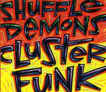 Shuffle Demons - Clusterfunk
